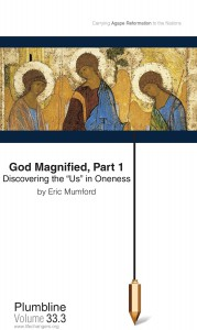God Magnified, Part 1