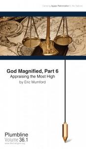 God Magnified, Part 6