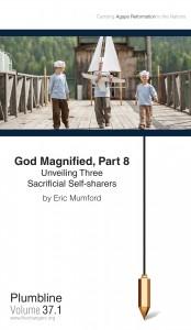 God Magnified, Part 8