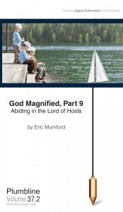 God Magnified, Part 9