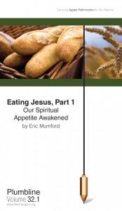 Eating Jesus, Part 1