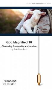 God Magnified, Part 10