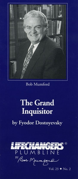 The Grand Inquisitor By Fyodor Dostoyevsky Lifechangers