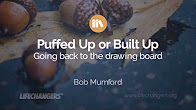 Puffed Up or Built Up